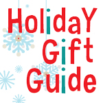 Holiday Gift Guide - 2013
